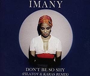 Reviewed: Imany - Don't Be So Shy at Frisk Radio - Non-Stop Dance Hits